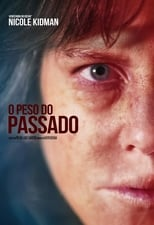 O Peso do Passado (2018) Torrent Dublado e Legendado