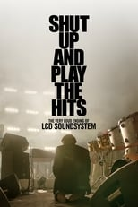 Documentaire Shut Up And Play The Hits streaming