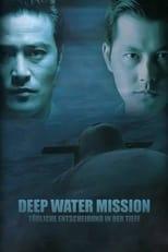 Deep Water Mission - Tödliche Entscheidung in der Tiefe