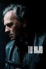 VER Tu hijo (2018) Online Gratis HD