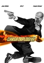 Carga Explosiva (2002) Torrent Dublado e Legendado