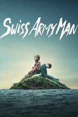 Filmposter: Swiss Army Man