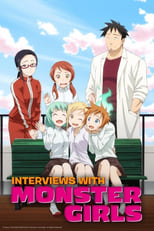 Interviews with Monster Girls: Season 1 (2017)
