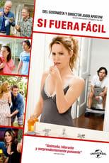 VER Si fuera fácil (2012) Online Gratis HD