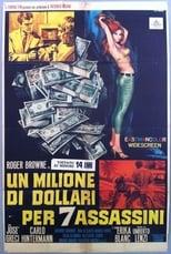 Un milione di dollari per 7 assassini