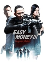 Easy Money 3 - Lass sie bluten