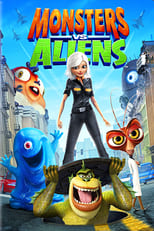 Official movie poster for Monsters vs Aliens (2009)
