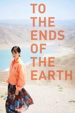 Image To the Ends of the Earth (2019)