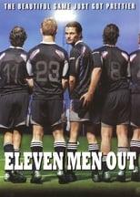 Eleven Men Out (2005)