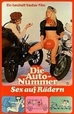 Die Auto-Nummer - Sex auf Rädern