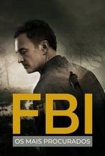 FBI Os Mais Procurados 1ª Temporada Completa Torrent Dublada e Legendada