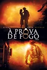 À Prova de Fogo (2008) Torrent Dublado e Legendado