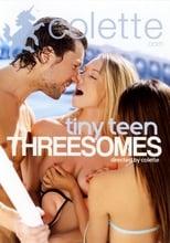 Tiny Teen Threesomes poster