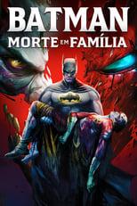 Batman: Morte em Família (2020) Torrent Dublado e Legendado