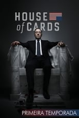 House of Cards 1ª Temporada Completa Torrent Dublada