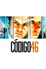 Código 46 (2003) Torrent Legendado