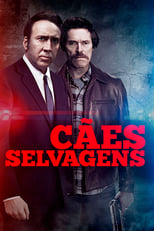 Cães Selvagens (2016) Torrent Dublado e Legendado