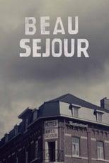 Beau Séjour 1ª Temporada Completa Torrent Legendada