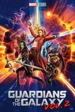 Galaksinin Koruyucuları 2 – Guardians of the Galaxy Vol. 2