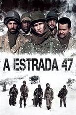 A Estrada 47 (2014) Torrent Dublado e Legendado