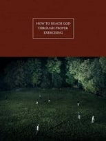 How to Reach God Through Proper Exercising
