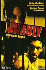 Unruly - Ohne jede Regel