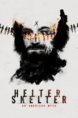 Helter Skelter: An American Myth Saison 1