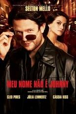 Meu Nome Não é Johnny (2008) Torrent Dublado e Legendado