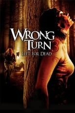 Image Wrong Turn 3: Left for Dead (2009)