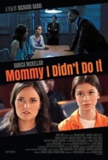 Mommy I Didn\'t Do It