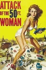 VER El ataque de la mujer de 50 pies (1958) Online Gratis HD