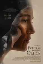 Por Trás dos Seus Olhos (2017) Torrent Dublado e Legendado