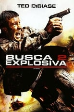Busca Explosiva 2 (2009) Torrent Dublado e Legendado