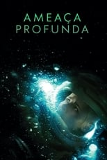 Ameaça Profunda (2020) Torrent Dublado e Legendado
