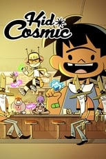 Kid Cosmic: Season 1 (2021)