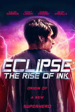 Eclipse The Rise of Ink (2018) Torrent Dublado e Legendado