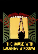 The House with Laughing Windows