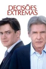 Decisões Extremas (2010) Torrent Dublado