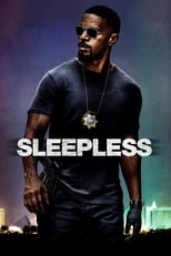 Official movie poster for Sleepless (2017)