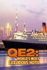 QE2: The World's Most Luxurious Hotel