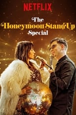 The Honeymoon Stand-Up Special