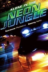Official movie poster for Alone in the Neon Jungle (1988)