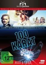 100 Karat - Die Diamanten Dynastie
