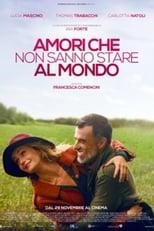 Poster for Amori che non sanno stare al mondo