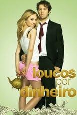Loucos por Dinheiro (2012) Torrent Dublado e Legendado
