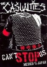 The Casualties: Can't Stop Us