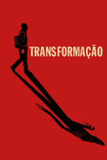 Transformação (2016) Torrent Dublado e Legendado