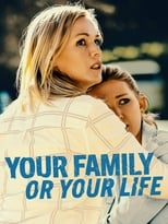 Your Family Or Your Life (2019) box art