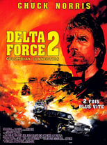 Delta Force 2  (Delta Force 2: Operation Stranglehold) streaming complet VF HD