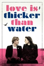 Poster for Love Is Thicker Than Water
